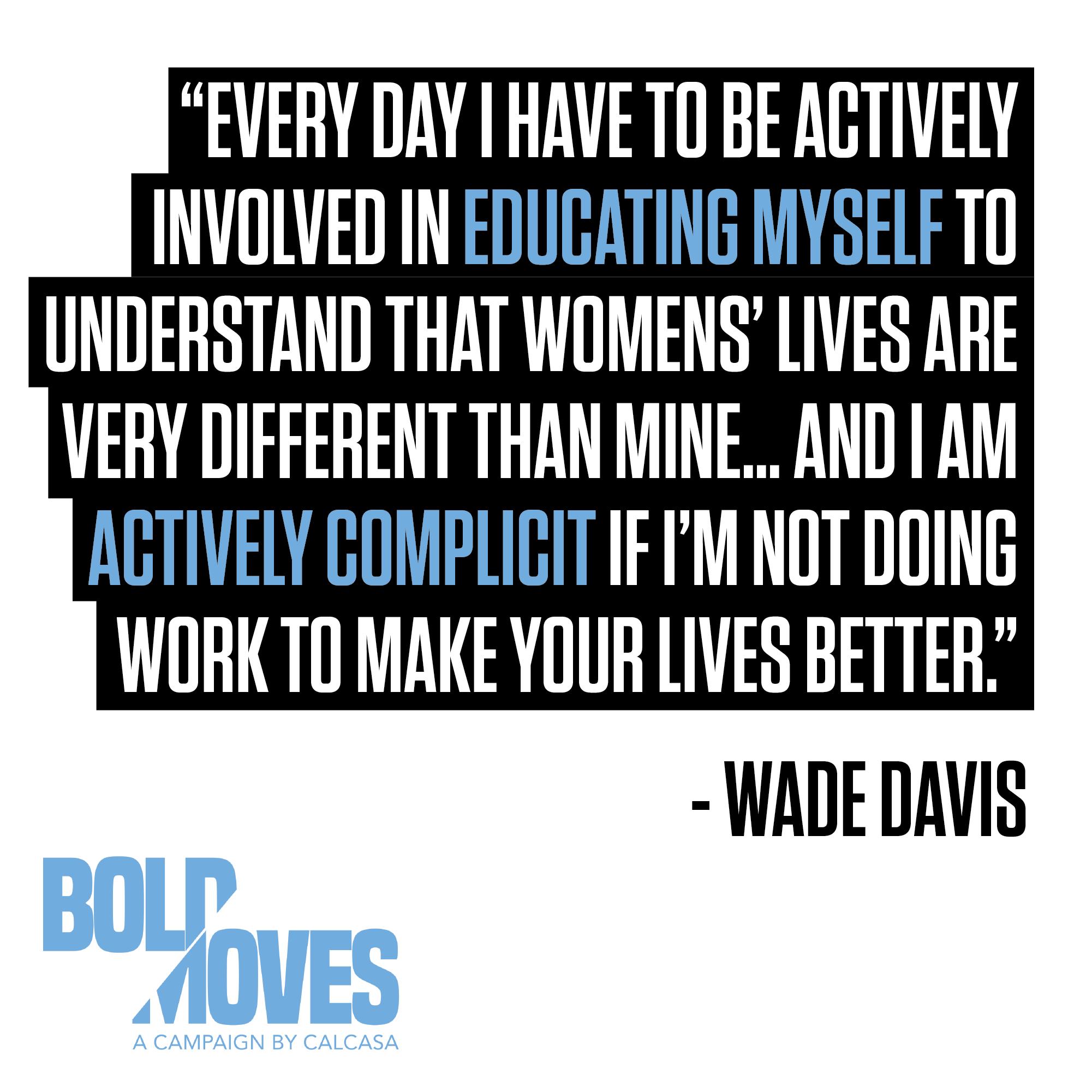 Wade Davis Quote